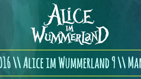 Alice im Wummerland in Mannheim – Goa Party